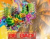 BE BAD! Calling 4 Summer